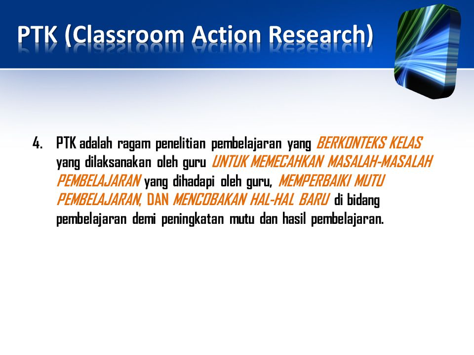 PTK (Classroom Action Research)