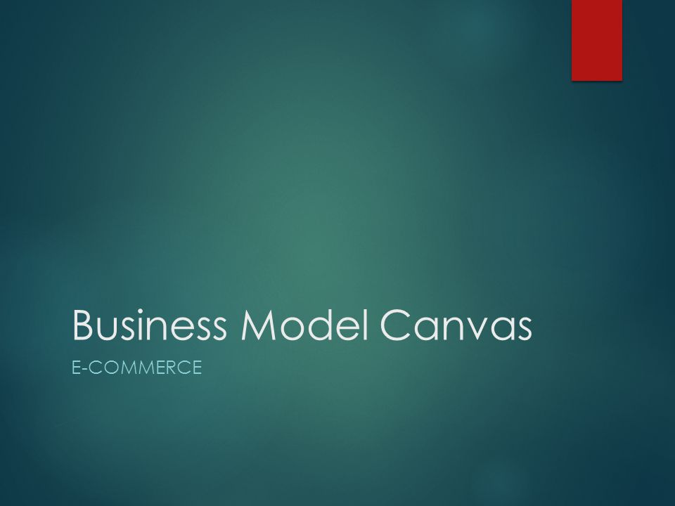 Business Model Canvas E-Commerce