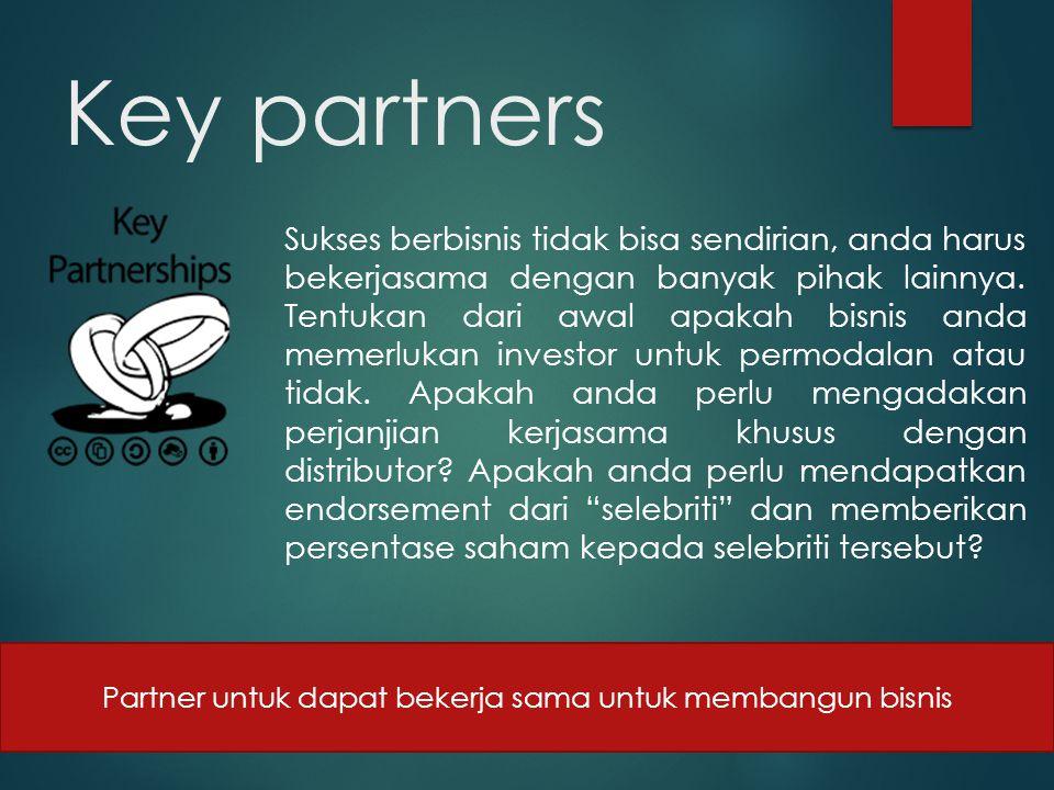 Partner untuk dapat bekerja sama untuk membangun bisnis