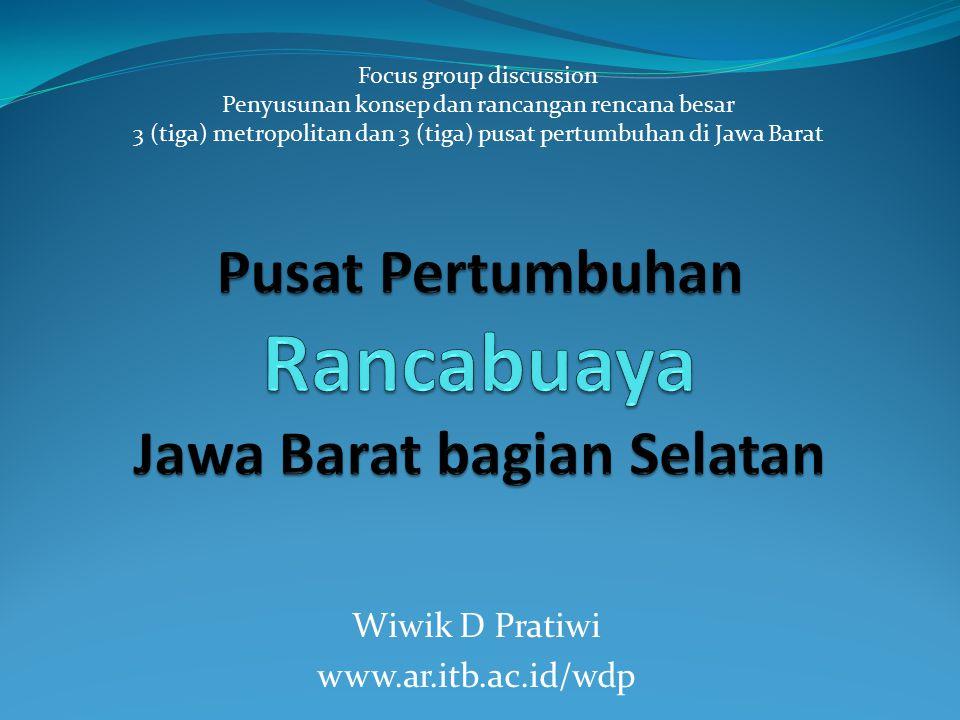 Pusat Pertumbuhan Rancabuaya Jawa Barat bagian Selatan
