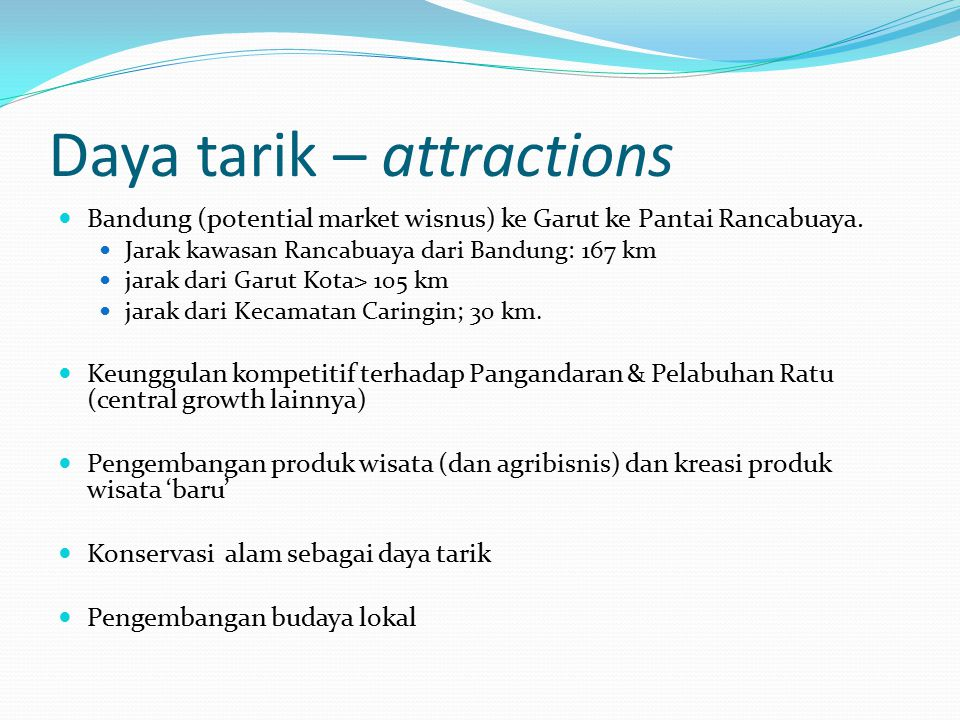Daya tarik – attractions