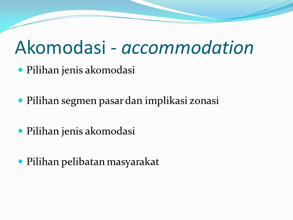 Akomodasi - accommodation