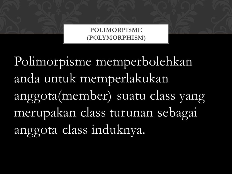 Polimorpisme (Polymorphism)