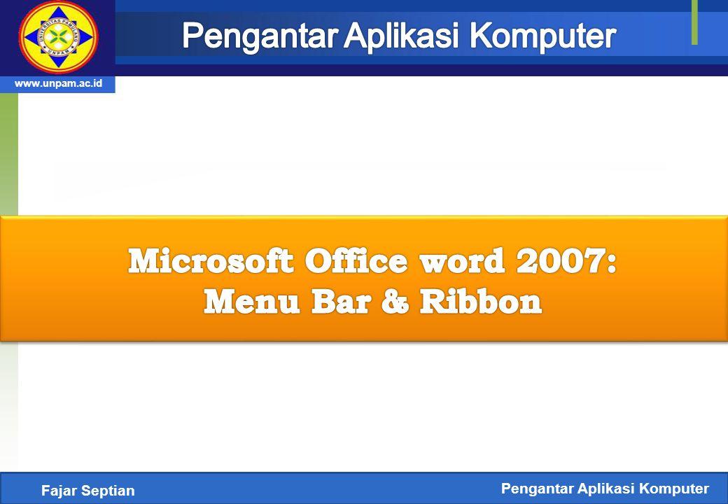 Microsoft Office word 2007: Pengantar Aplikasi Komputer