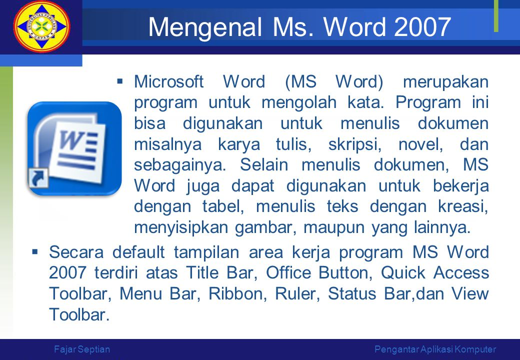 Mengenal Ms. Word 2007