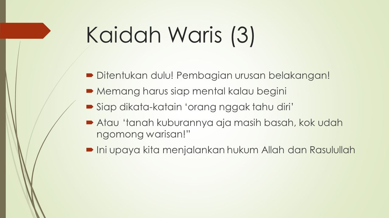 Kaidah Waris (3) Ditentukan dulu! Pembagian urusan belakangan!