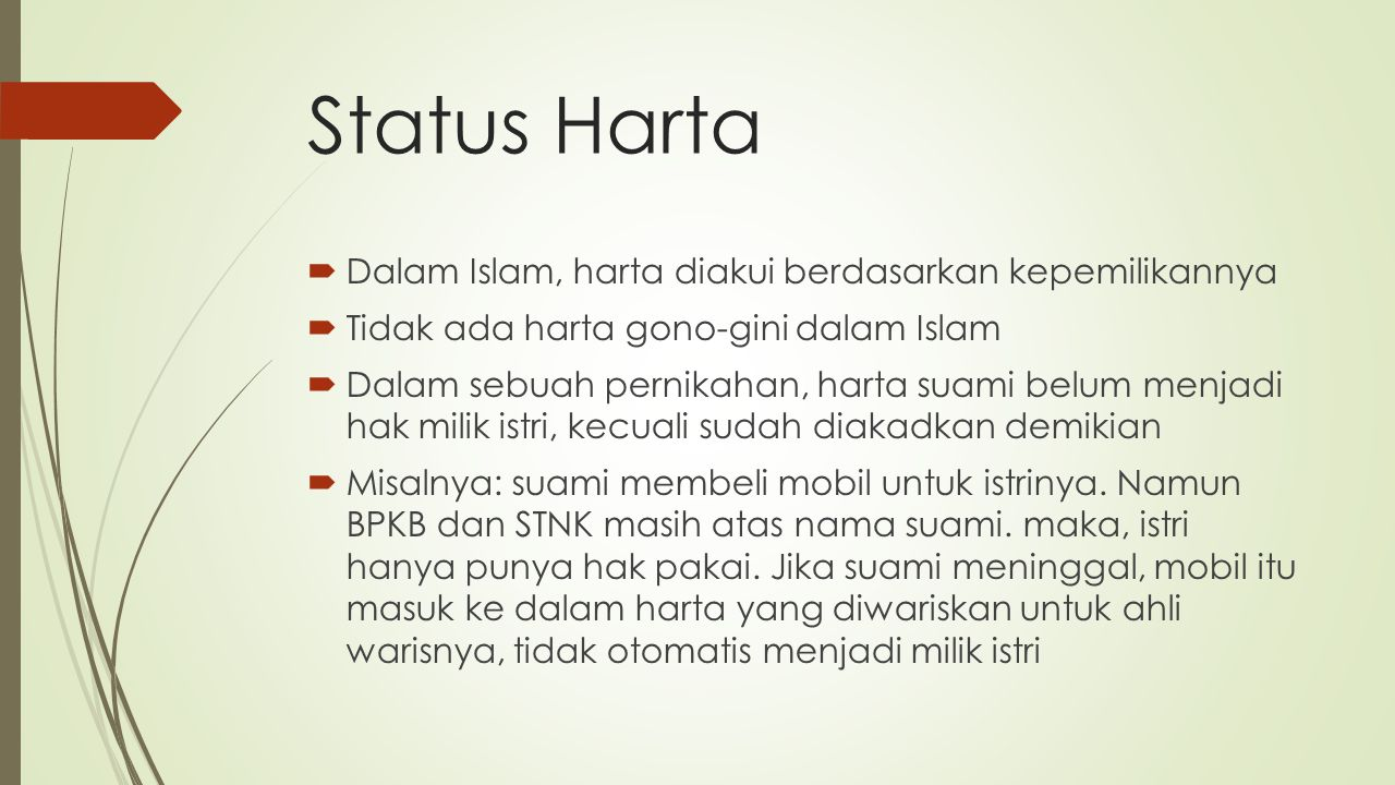 Status Harta Dalam Islam, harta diakui berdasarkan kepemilikannya