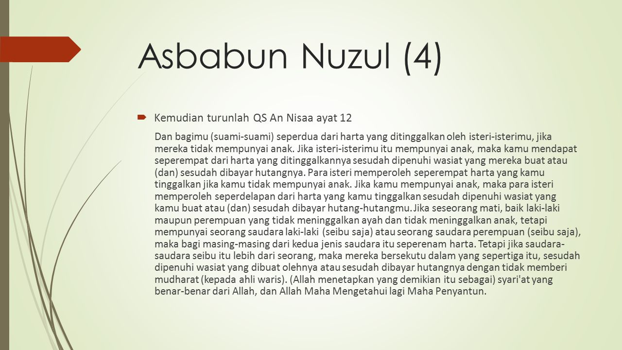 Asbabun Nuzul (4) Kemudian turunlah QS An Nisaa ayat 12