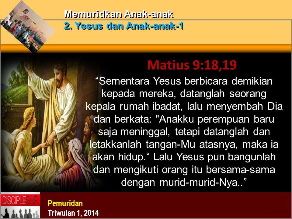 Memuridkan Anak-anak 2. Yesus dan Anak-anak-1