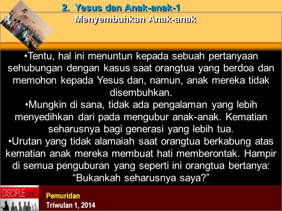 2. Yesus dan Anak-anak-1 Menyembuhkan Anak-anak
