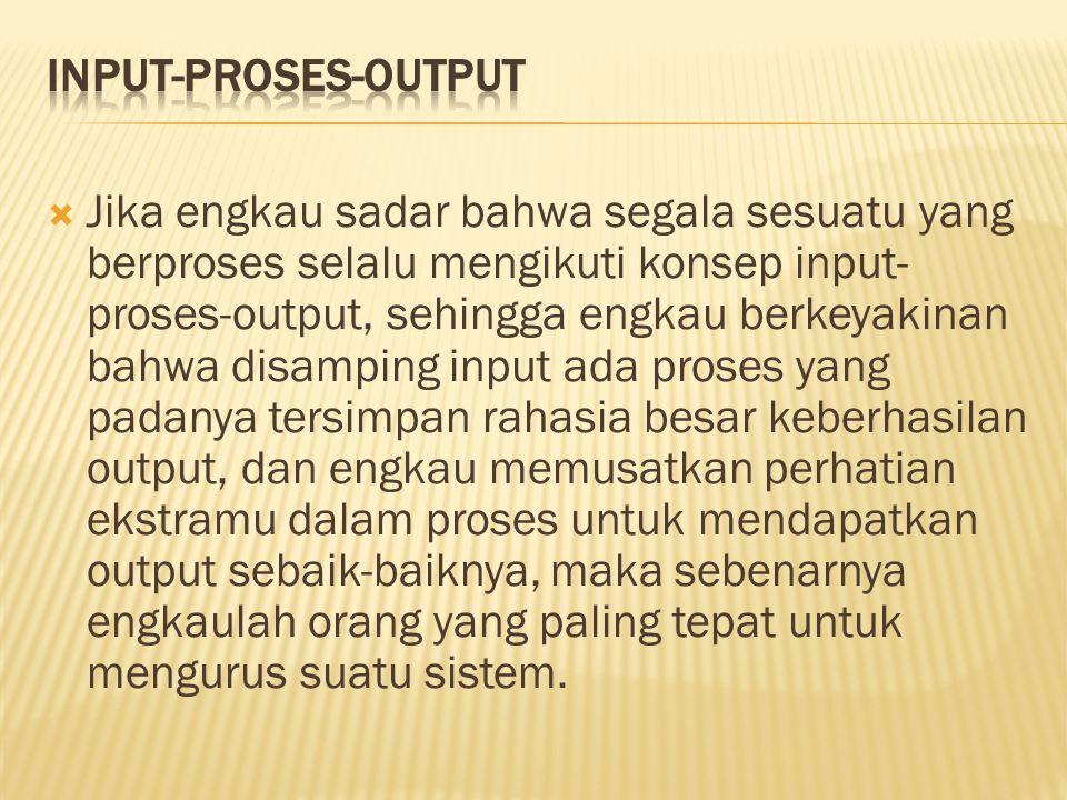 Input-Proses-Output