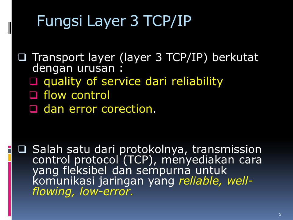 Fungsi Layer 3 TCP/IP quality of service dari reliability flow control