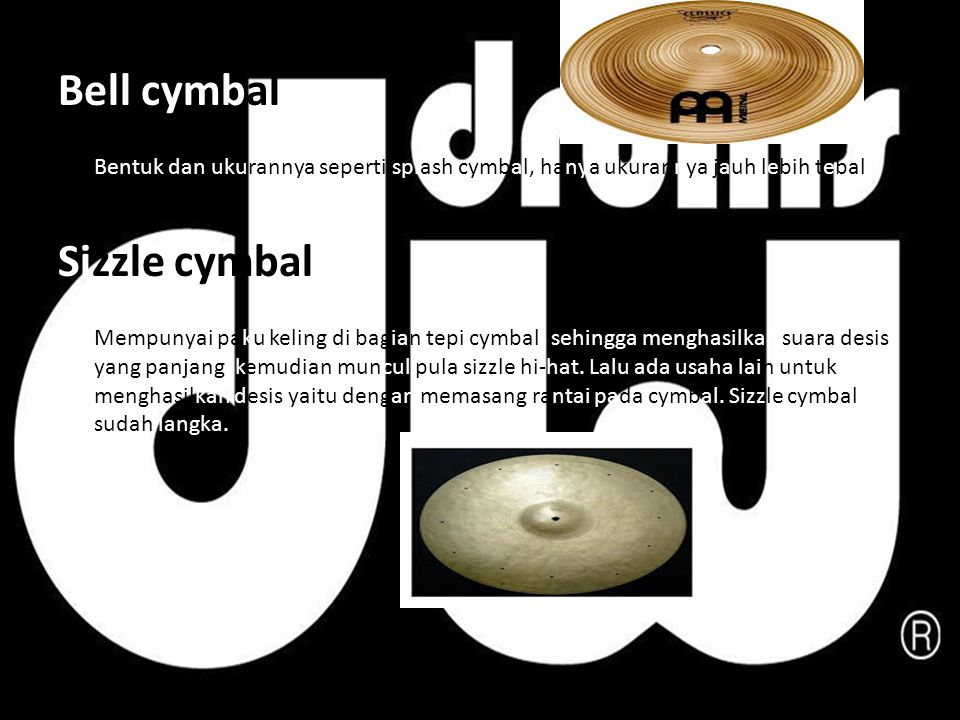Bell cymbal Sizzle cymbal