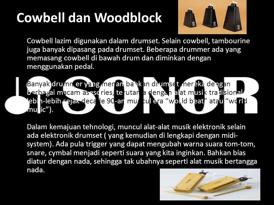 Cowbell dan Woodblock