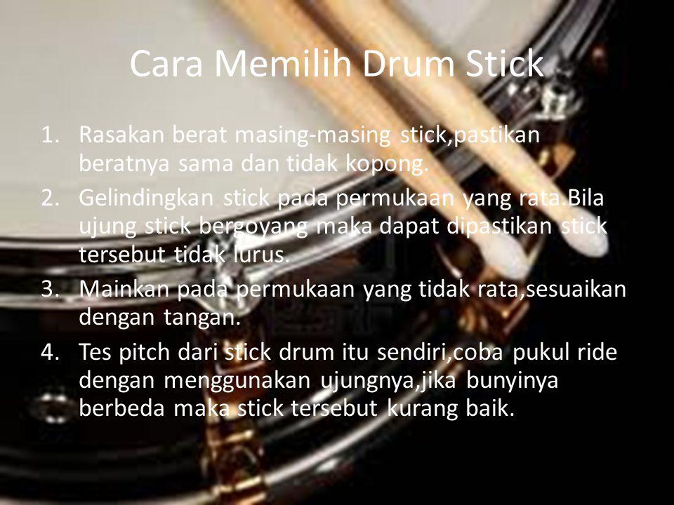 Cara Memilih Drum Stick