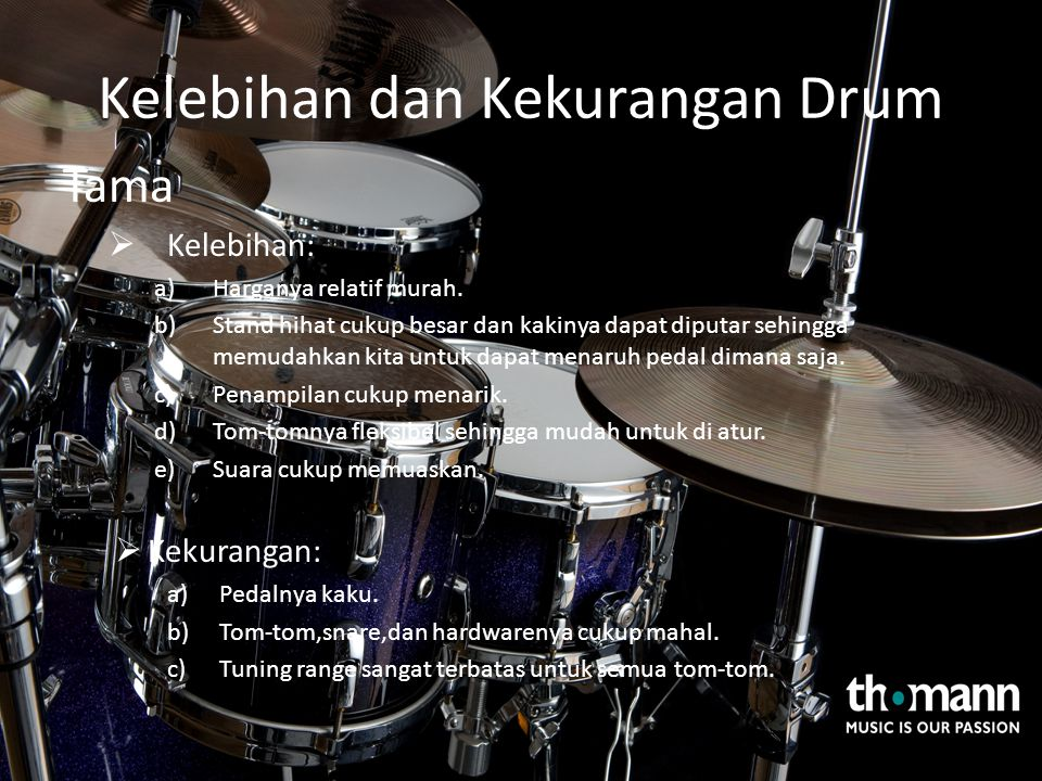 Kelebihan dan Kekurangan Drum