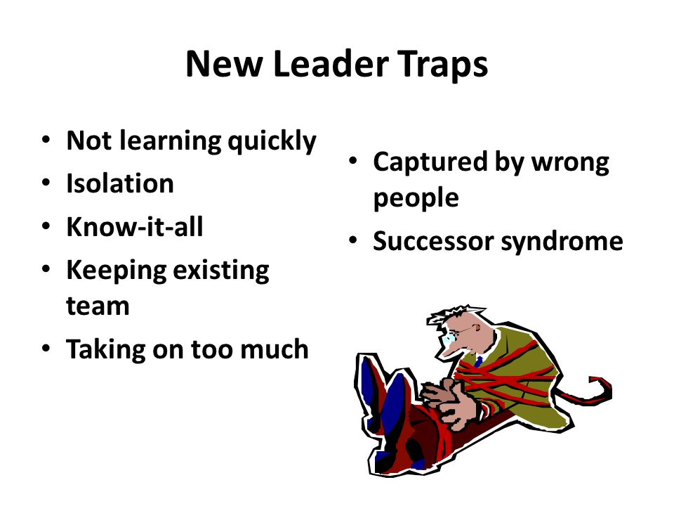 New Leader Traps Not learning quickly Isolation