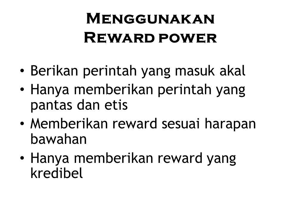 Menggunakan Reward power