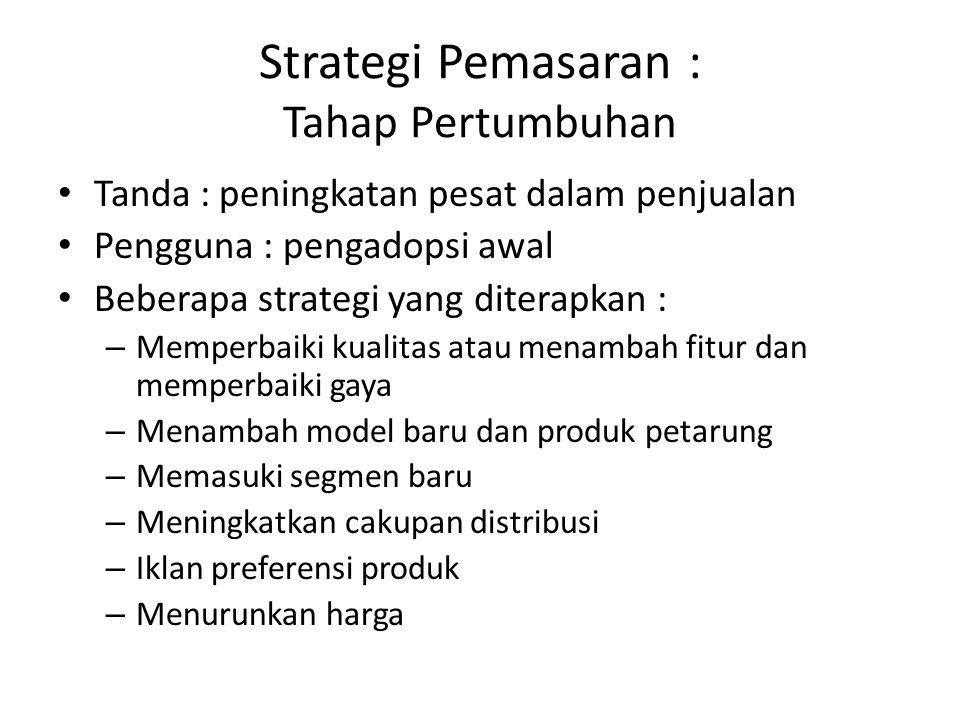 Strategi Pemasaran : Tahap Pertumbuhan