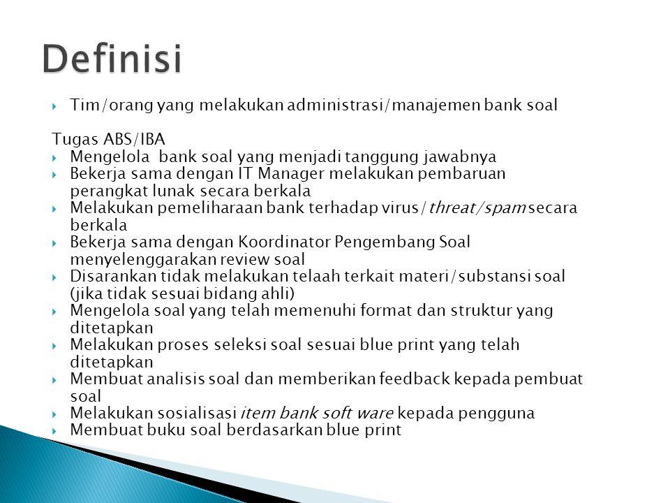 Definisi Tim/orang yang melakukan administrasi/manajemen bank soal