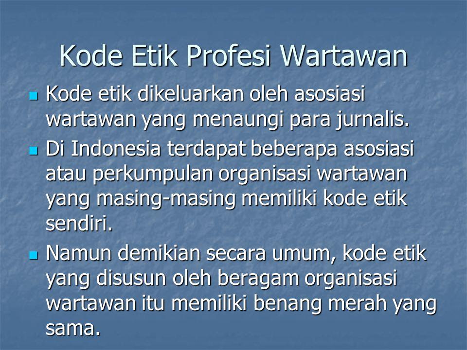 Kode Etik Profesi Wartawan