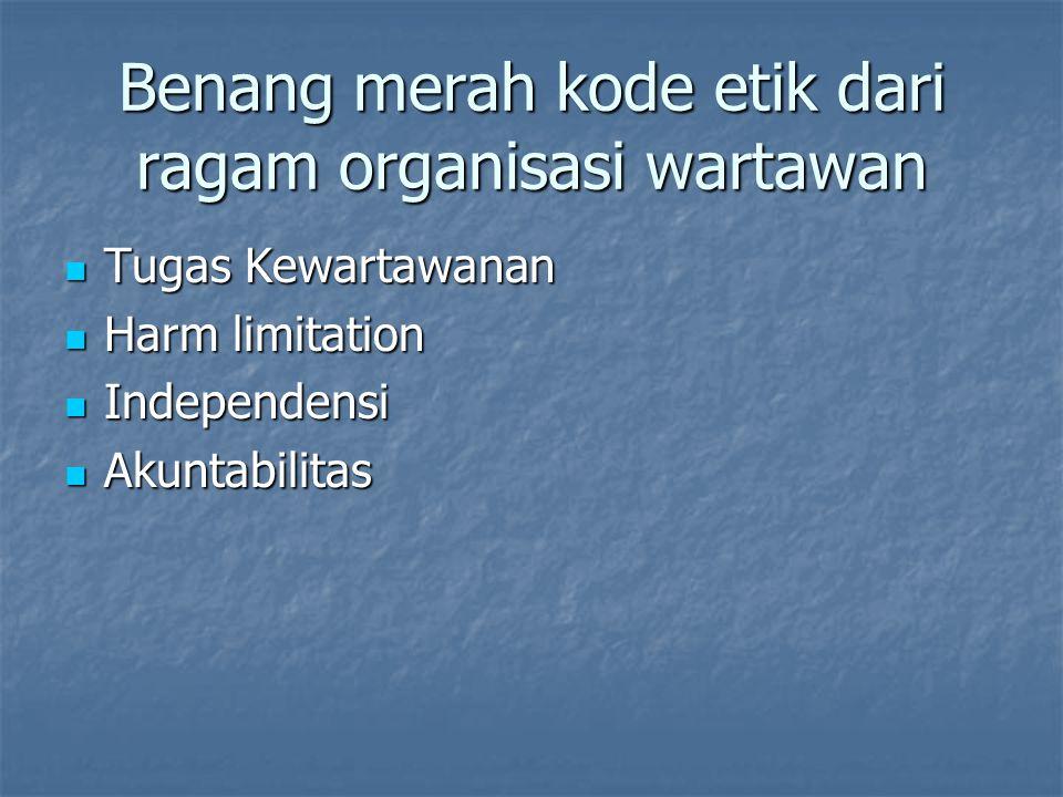 Benang merah kode etik dari ragam organisasi wartawan