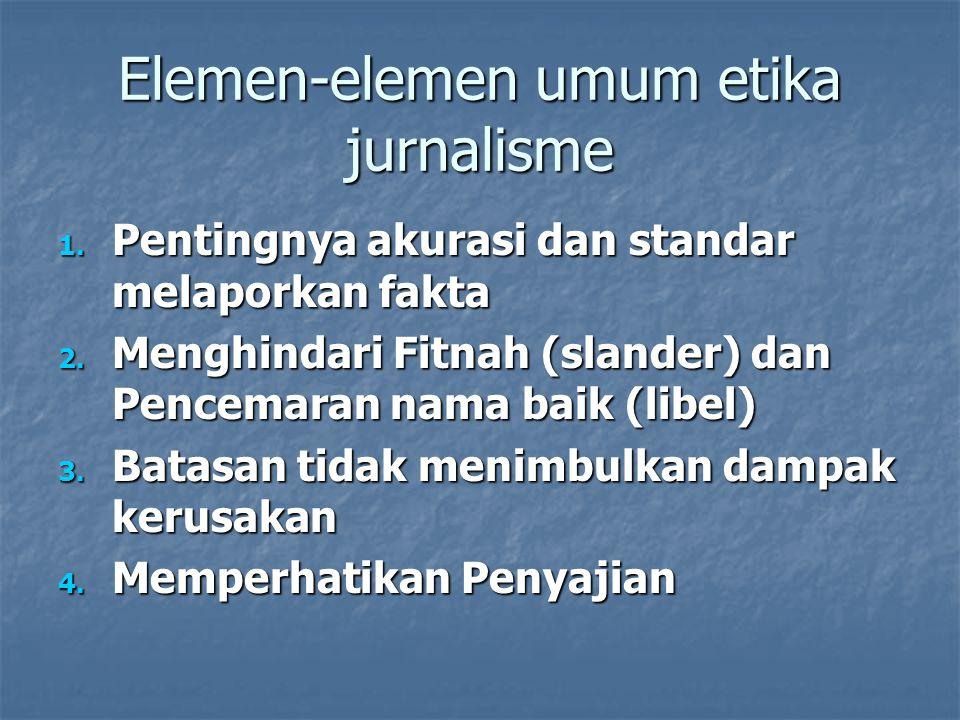 Elemen-elemen umum etika jurnalisme