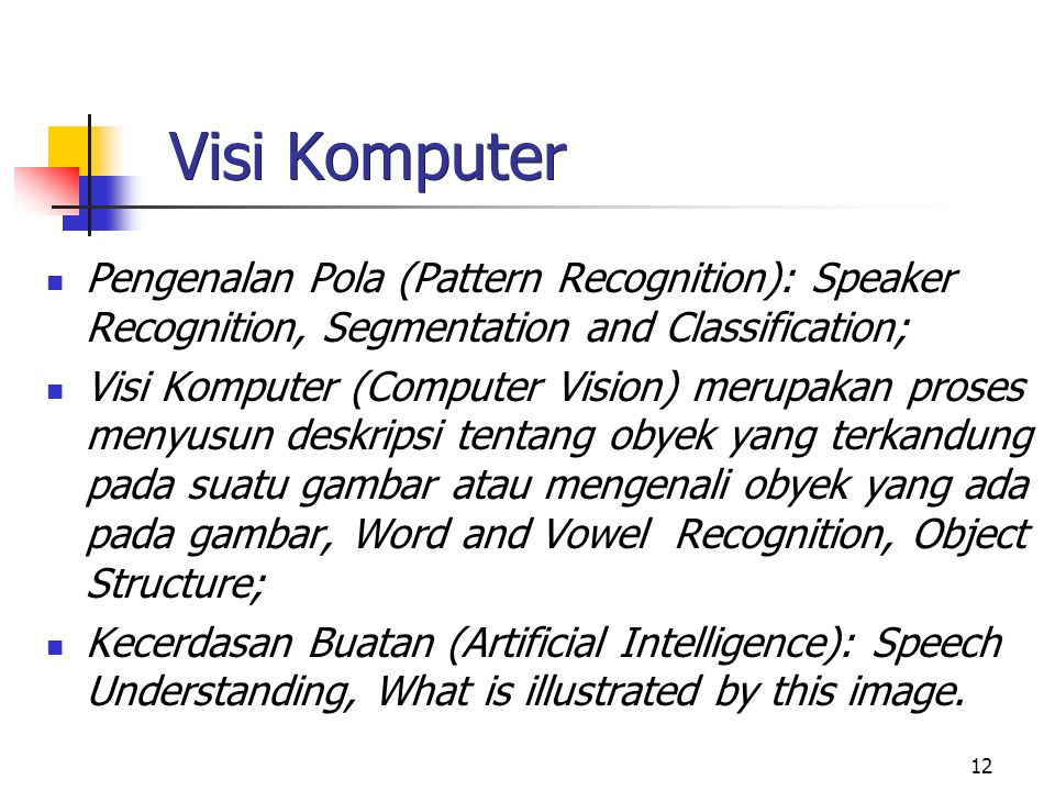 Visi Komputer Pengenalan Pola (Pattern Recognition): Speaker Recognition, Segmentation and Classification;