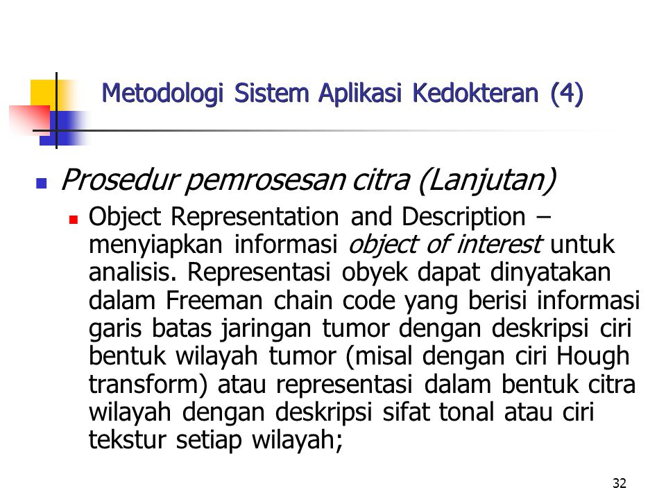 Metodologi Sistem Aplikasi Kedokteran (4)
