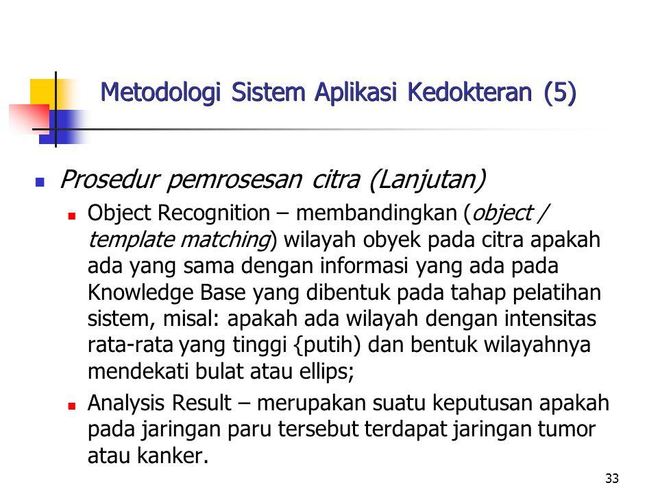 Metodologi Sistem Aplikasi Kedokteran (5)