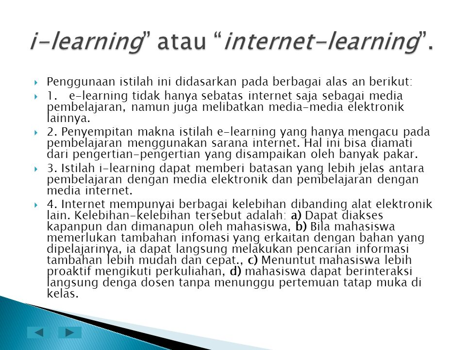 i-learning atau internet-learning .
