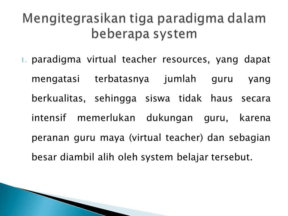 Mengitegrasikan tiga paradigma dalam beberapa system