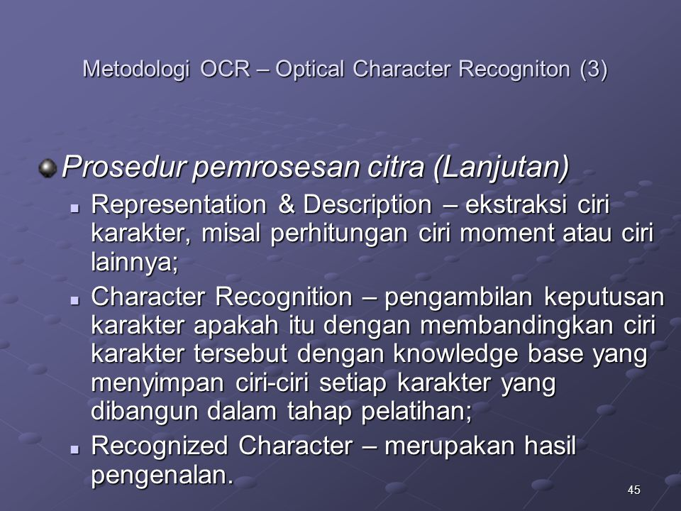 Metodologi OCR – Optical Character Recogniton (3)