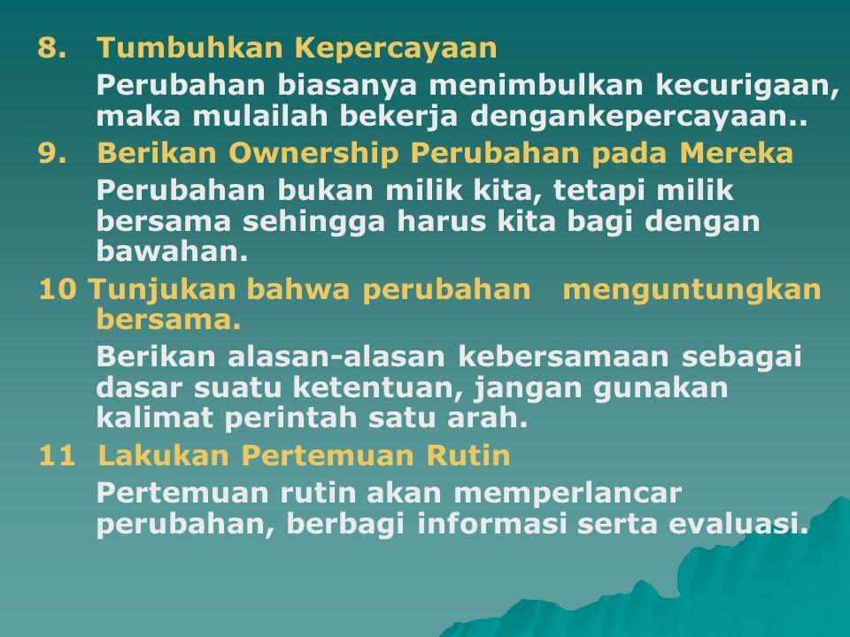 8. Tumbuhkan Kepercayaan