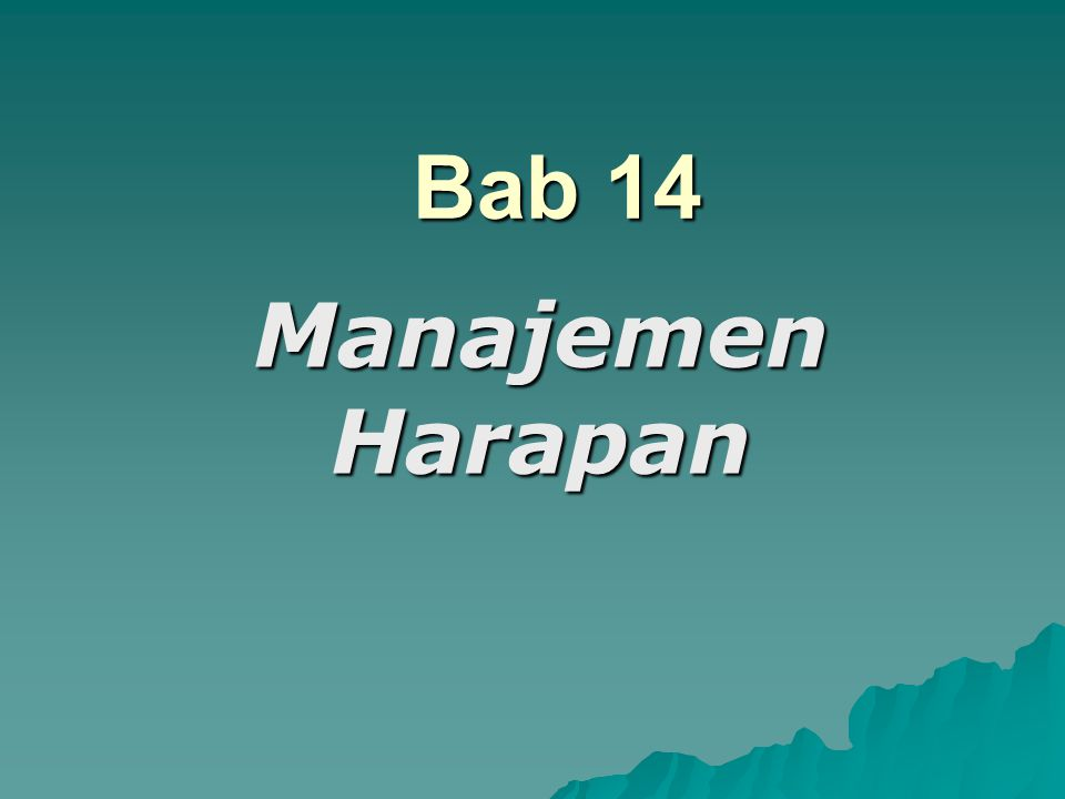 Bab 14 Manajemen Harapan