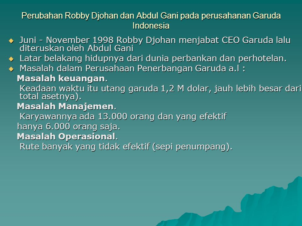 Perubahan Robby Djohan dan Abdul Gani pada perusahanan Garuda Indonesia