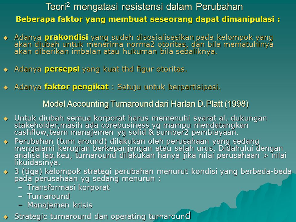 Model Accounting Turnaround dari Harlan D.Platt (1998)