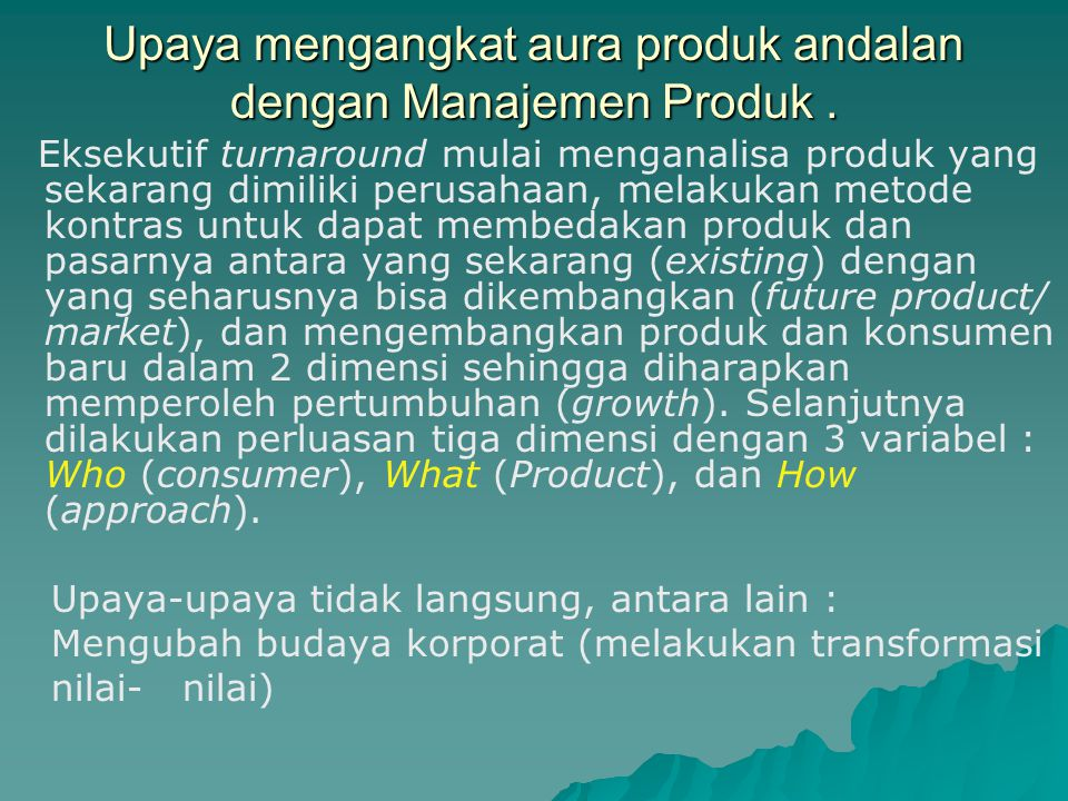 Upaya mengangkat aura produk andalan dengan Manajemen Produk .