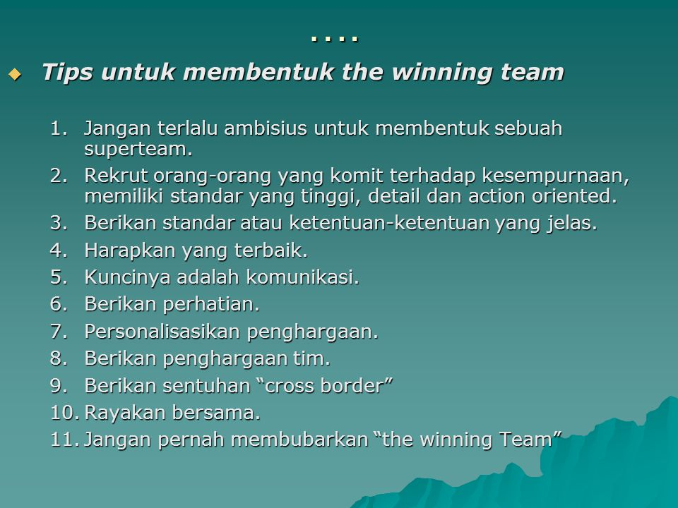 …. Tips untuk membentuk the winning team