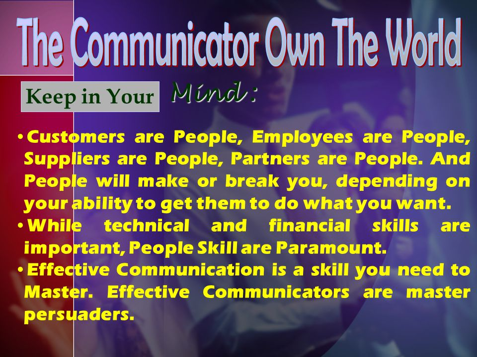 The Communicator Own The World