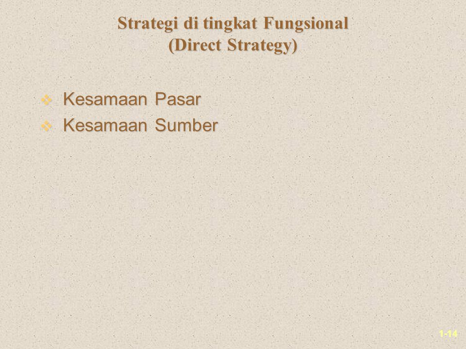 Strategi di tingkat Fungsional (Direct Strategy)