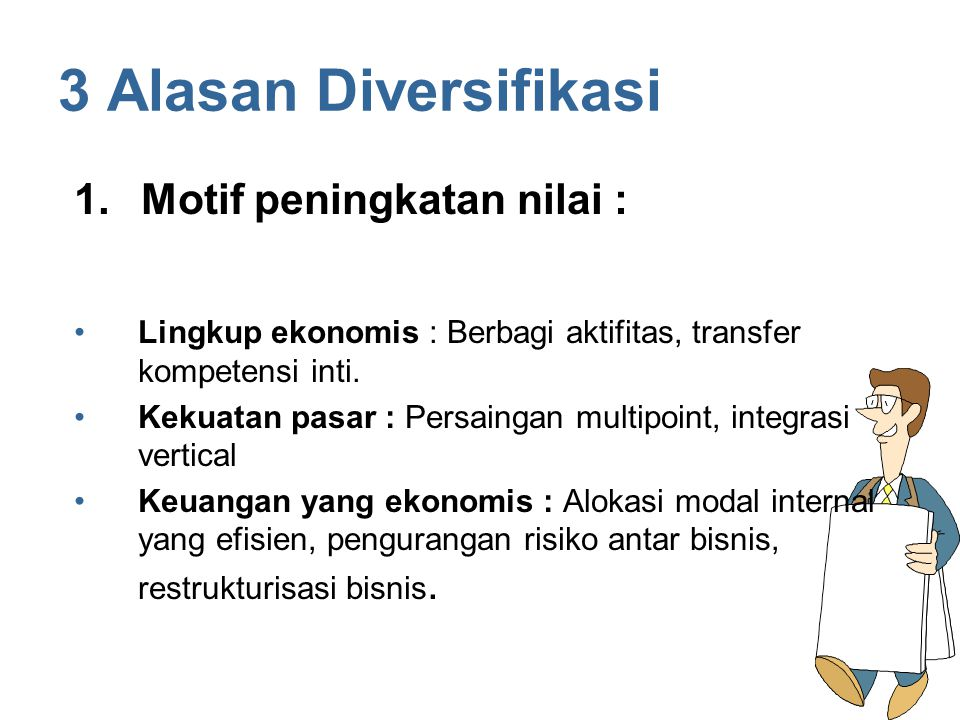 3 Alasan Diversifikasi Motif peningkatan nilai :
