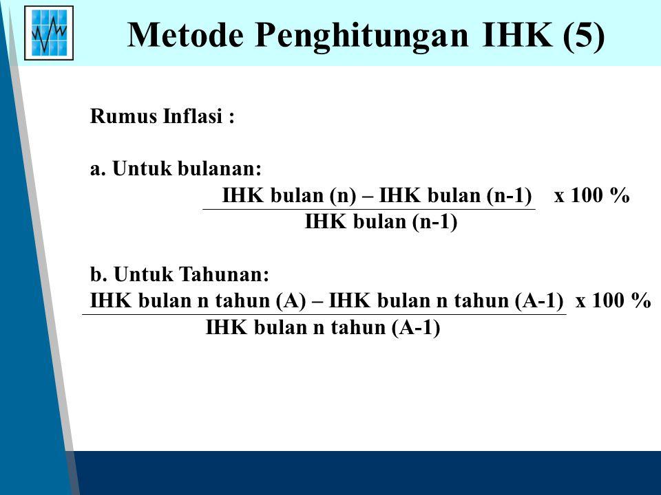 Metode Penghitungan IHK (5)