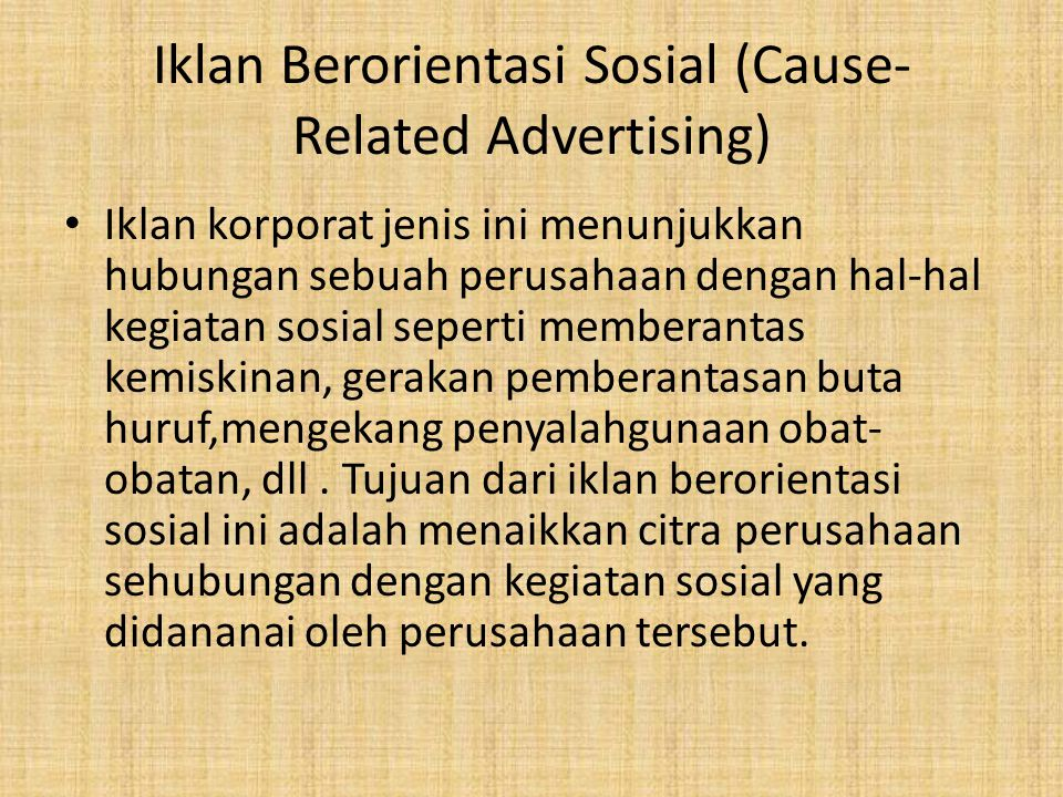 Iklan Berorientasi Sosial (Cause-Related Advertising)