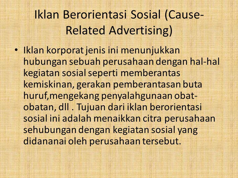Iklan Berorientasi Sosial (Cause-Related Advertising)
