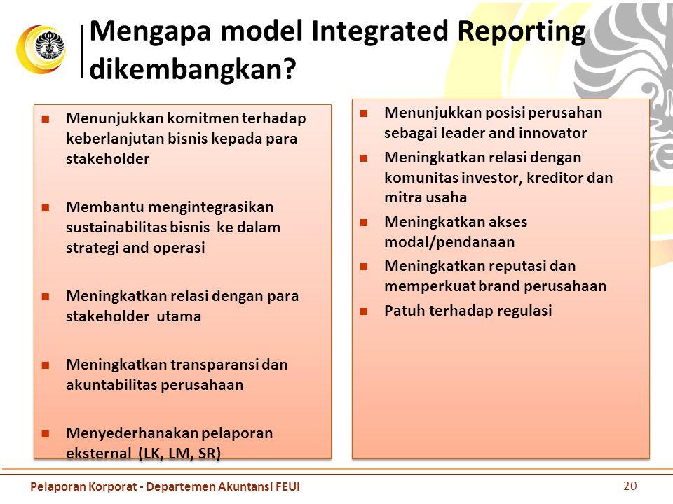 Mengapa model Integrated Reporting dikembangkan