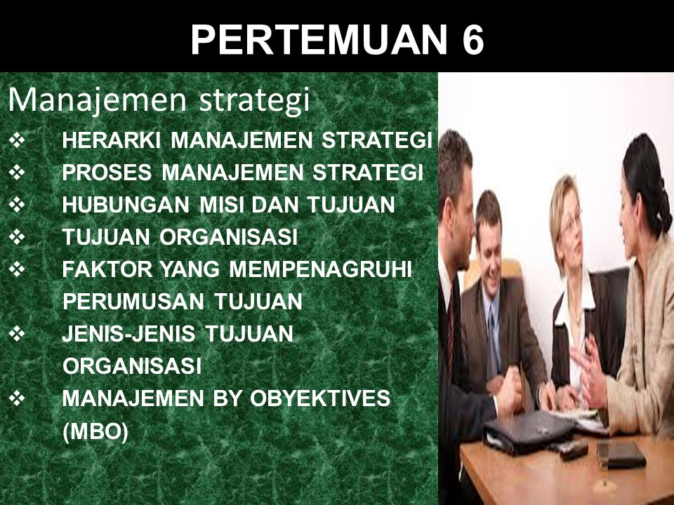 PERTEMUAN 6 Manajemen strategi HERARKI MANAJEMEN STRATEGI