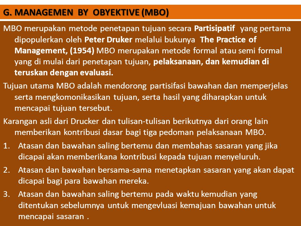 G. MANAGEMEN BY OBYEKTIVE (MBO)