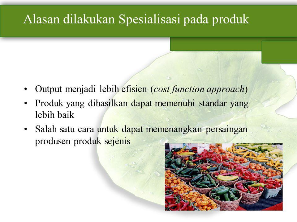 Alasan dilakukan Spesialisasi pada produk