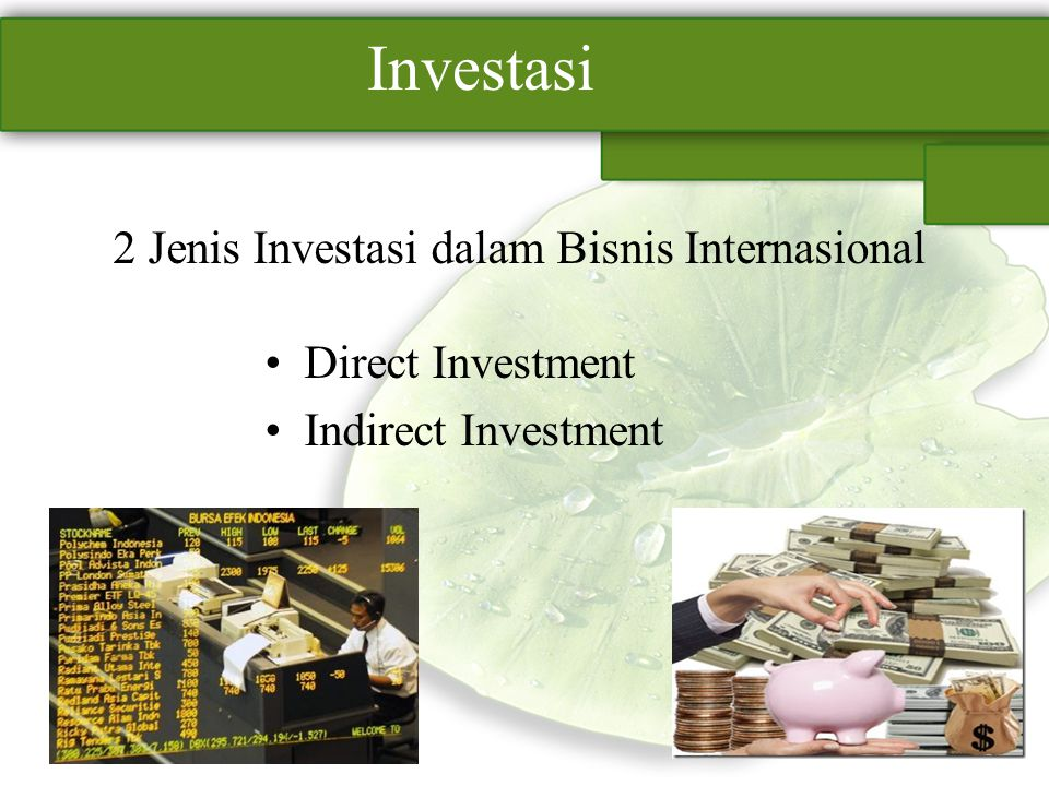 2 Jenis Investasi dalam Bisnis Internasional